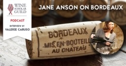 Podcast | Jane Anson on Bordeaux