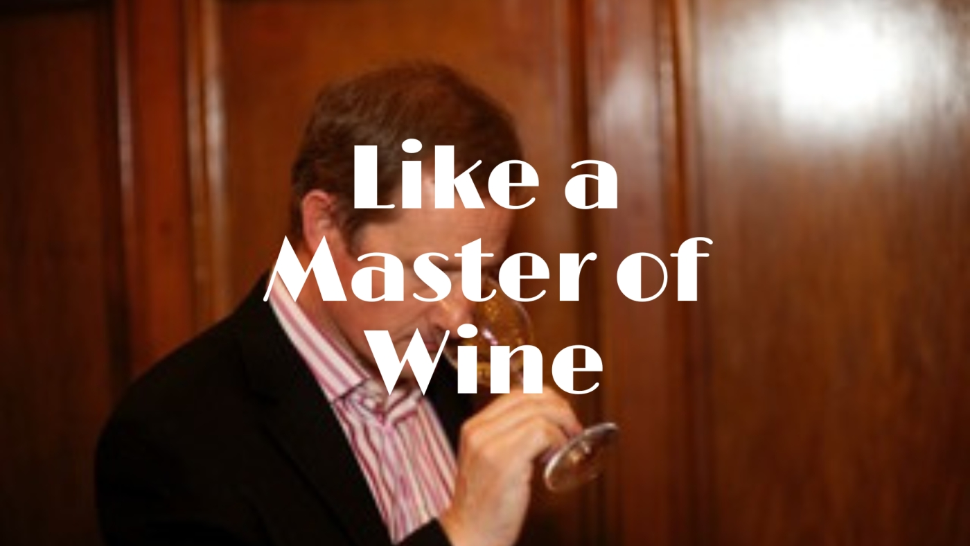 An MW's Guide to Tasting with Matthew Stubbs MW