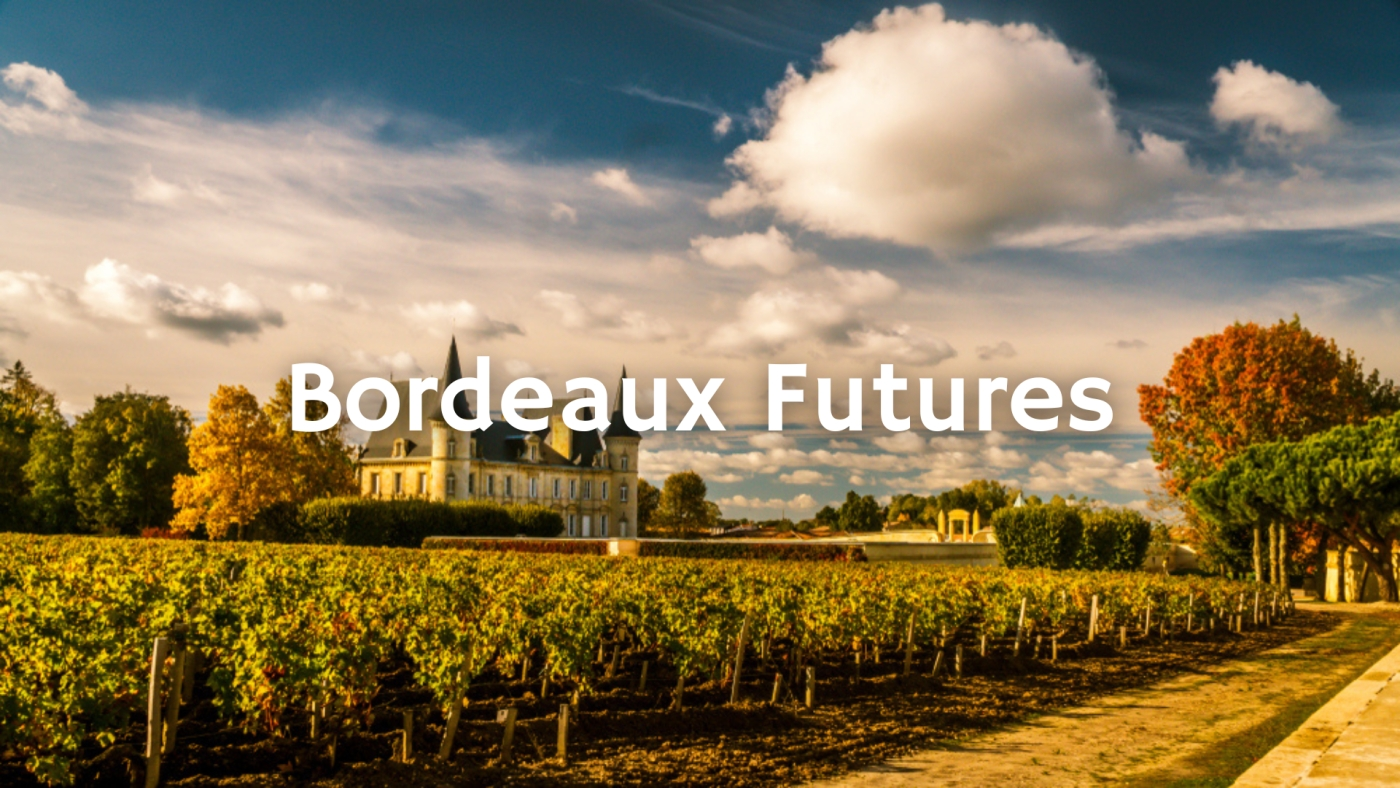Bordeaux Futures with Dewey Markham Jr.