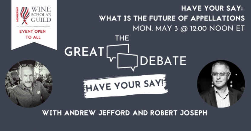 NEW | Have Your Say: The Future of Appellations with Andrew Jefford and Robert Joseph