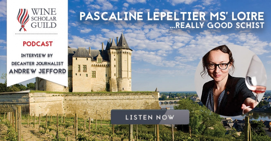 PODCAST: Pascaline Lepeltier MS's Loire with Andrew Jefford... really good schist!