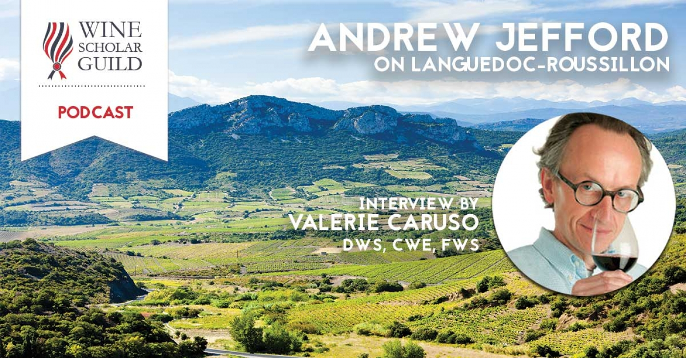 PODCAST: Andrew Jefford on the Languedoc-Roussillon