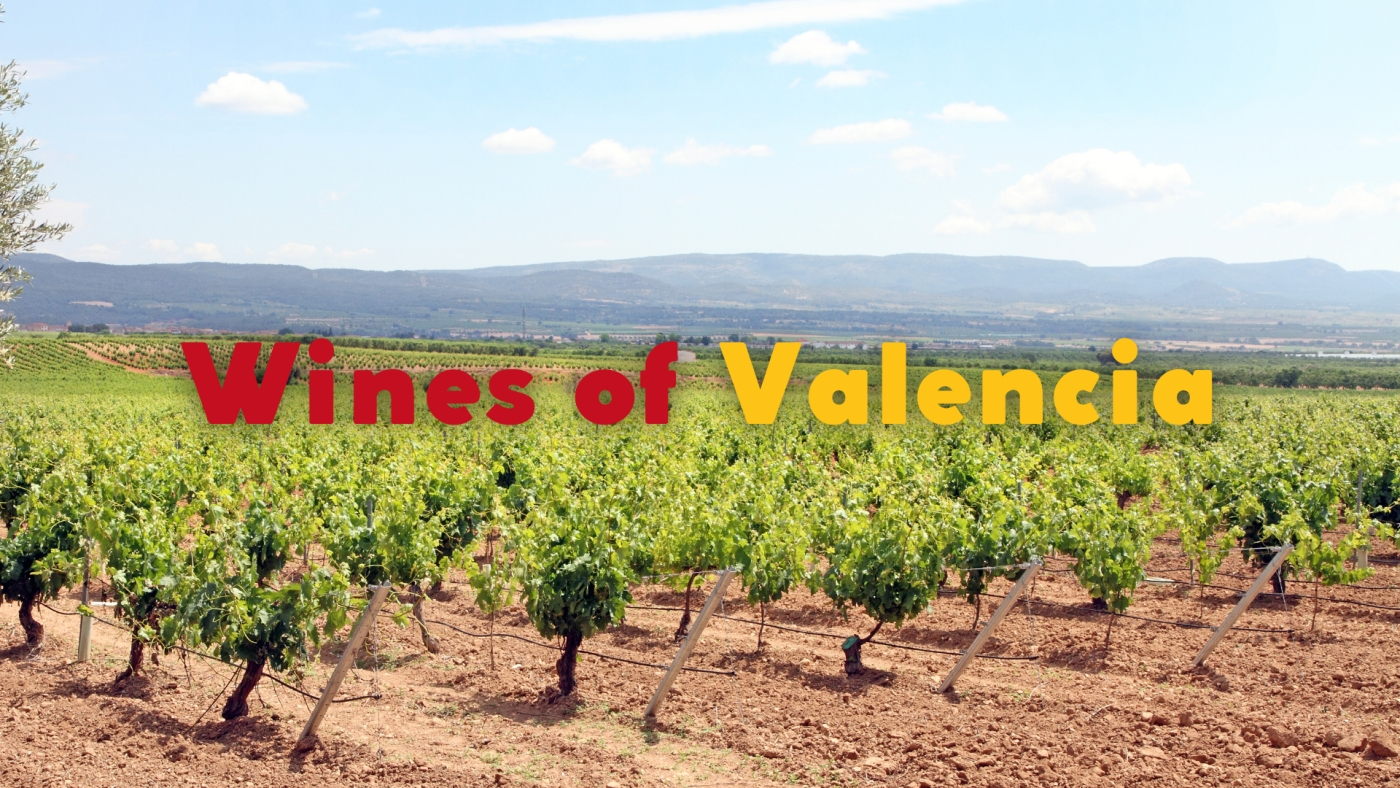 Wines of the Valencian Community – a personal history by Quentin Sadler