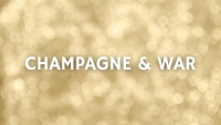 Champagne & War with Don & Petie Kladstrup