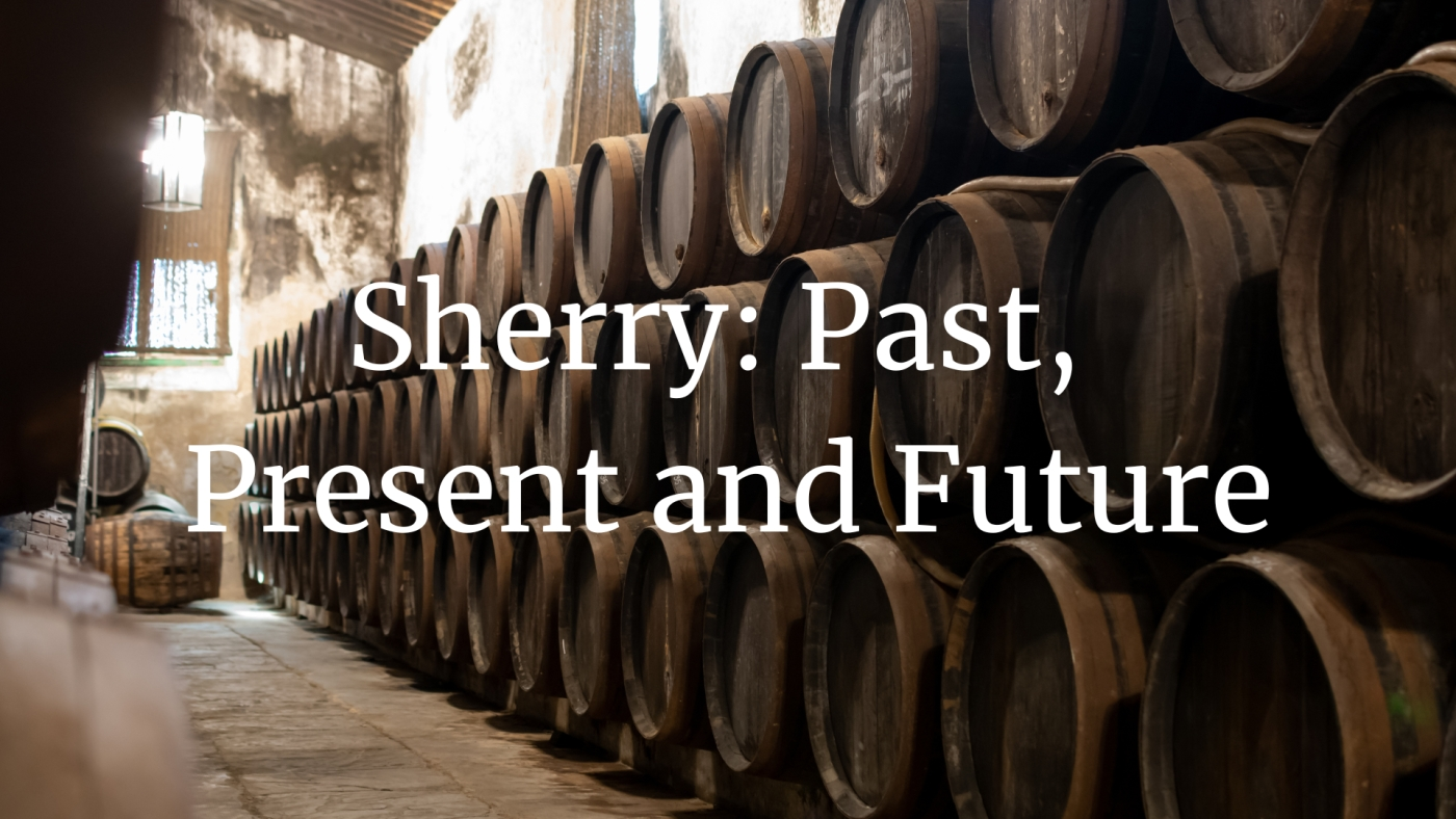 Sherry: Past, Present & Future with César Saldaña