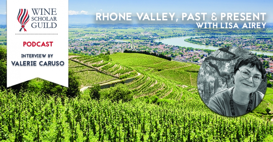 "PODCAST: Lisa Airey on ""Change is on the horizon in the Rhone"""