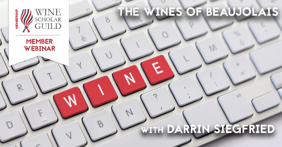 The Wines of Beaujolais with Darrin Siegfried
